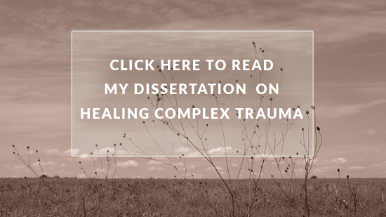 My Dissertation On Healing Complex Trauma through eye movement desensitization and reprocessing and transpersonal psychotherapy.